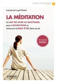 Laurence Luyé-Tanet - La méditation. 1 CD audio