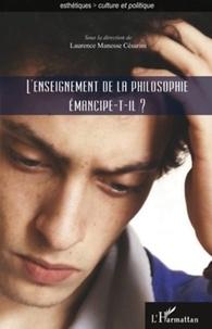 Laurence Manesse Césarini - L'enseignement de la philosophie émancipe-t-il ?.