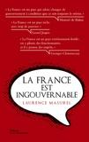 Laurence Masurel - La France est ingouvernable.
