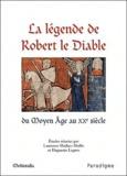 Laurence Mathey-Maille et Huguette Legros - La légende de Robert le diable.