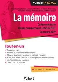 La mémoire- Culture générale Prépas commerciales ECS/ECE/ECT Concours 2019 - Laurence Mathias |