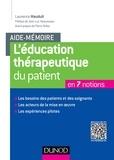 Laurence Mauduit - L'éducation thérapeutique du patient.
