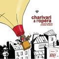 Laurence Maurel et Christian Straboni - Charivari à l'opéra.