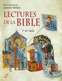 Lectures de la Bible- Ier-XVe siècle - Laurence Mellerin |
