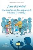 Laurence Meurant et Magaly Ghesquière - Ecole et surdité - Une expérience d'enseignement bilingue et inclusif.