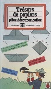 Laurence Model et Georges Lemoine - Trésors de papiers.