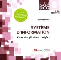 Laurence Monaco - Systèmes d'information DCG 8 - Cours et applications corrigées.