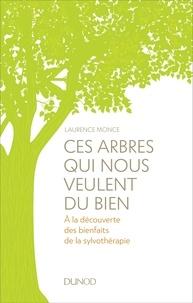 Ces arbres qui nous veulent du bien - A la découverte des bienfaits de la sylvothérapie.pdf