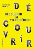 Laurence Monce - Découvrir la sylvothérapie.