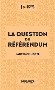 Laurence Morel - La question du référendum.