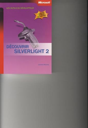 Laurence Moroney - Découvrir Silverlight 2.