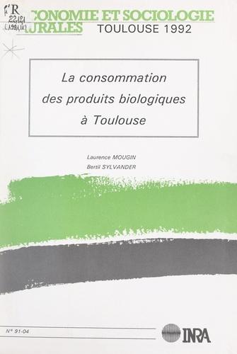 La consommation des produits biologiques à Toulouse