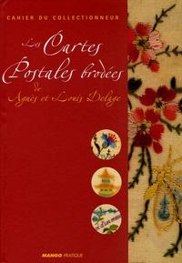 Laurence Mouillefarine et Fred Lucano - Les Cartes Postales brodées - De Agnès et Louis Delage.