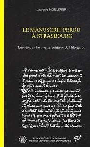 Deedr.fr Le manuscrit perdu à Strasbourg. Enquête sur l'oeuvre scientifique de Hildegarde Image
