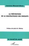 Laurence Mousset-Libeau - La prévention de la maltraitance des enfants.