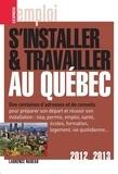 Laurence Nadeau - S'installer et travailler au Québec 2012-2013.