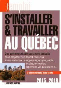 Laurence Nadeau - S'installer et travailler au Québec.