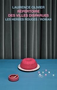 Laurence Olivier - Répertoire des villes disparues.