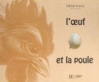 Laurence Ottenheimer et Christine Adam - L'œuf et la poule.