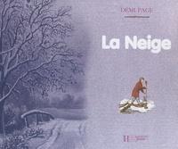 Laurence Ottenheimer et Valérie Stetten - La neige.