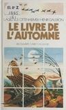 Laurence Ottenheimer et Henri Galeron - Le livre de l'automne.