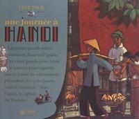 Laurence Ottenheimer et Marcelino Truong - Une journée à Hanoï.