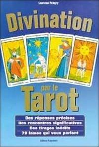 Laurence Pélegry - Divination par le tarot - Des réponses précises, des rencontres significatives.