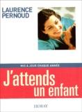 Laurence Pernoud - J'attends un enfant.