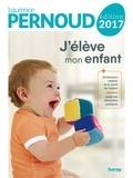 Laurence Pernoud - J'élève mon enfant 2017.
