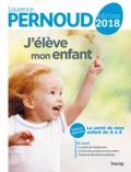 Laurence Pernoud - J'élève mon enfant 2018 - LN- EPUB.