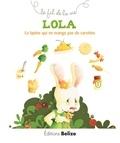 Laurence Pérouème et Véronique Hermouet - Le fil de la vie  : Lola, la lapine qui ne mange pas de carottes - Comment vivre avec l'allergie.