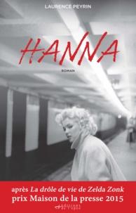Téléchargement de livres Ipad Hanna 9791091211390 par Laurence Peyrin (French Edition) CHM FB2