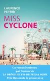 Laurence Peyrin - Miss Cyclone.