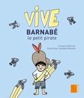 Laurence Pierson - Vive Barnabé le petit pirate.