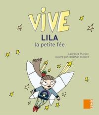 Laurence Pierson - Vive Lila la petite fée.