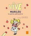 Laurence Pierson - Vive Marilou la petite pâtissière.