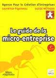 Laurence Piganeau - Le guide de la micro-entreprise.