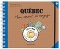 Laurence Pivot et Eglantine Bonetto - Québec - Mon carnet de voyage.