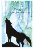 Laurence Pleuvret-Landy et Véronique Pleuvret-Landy - Fairy le clan des hommes-loups.