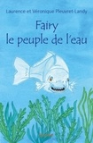 Laurence Pleuvret-Landy - Fairy le peuple de l'eau.