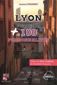 Laurence Ponsonnet - Lyon raconté par + de 100 personnalités.