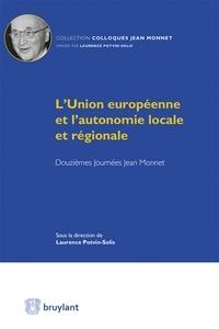Laurence Potvin-Solis - L'Union européenne et l'autonomie locale et régionale - Douzièmes Journées Jean Monnet.