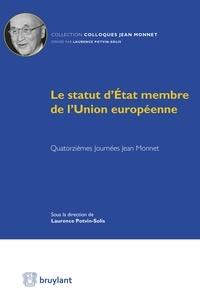 Goodtastepolice.fr Le statut d'Etat membre de l'Union européenne - Quatorzièmes Journées Jean Monnet Image