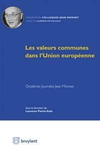 Laurence Potvin-Solis - Les valeurs communes dans l'Union européenne - Onzièmes Journées Jean Monnet.