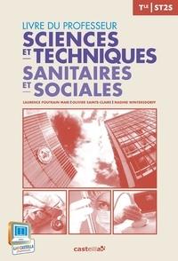 Laurence Poutrain Mari et Olivier Sainte-Claire - Sciences et techniques sanitaires et sociales Tle ST2S - Livre du professeur.