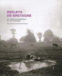 Laurence Prod'homme - Reflets de Bretagne - Les collections photographique du musée de Bretagne.