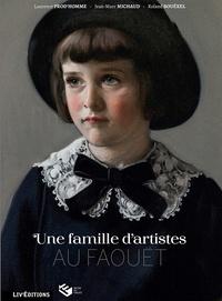 Laurence Prod'homme et Jean-Marc Michaud - Une famille d'artistes au Faouët.