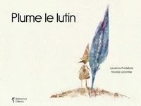 Laurence Puidebois et Nicolas Lacombe - Plume de lutin.
