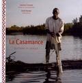 Laurence Puissant et André Bossler - La Casamance - Sud-Ouest du Sénégal.