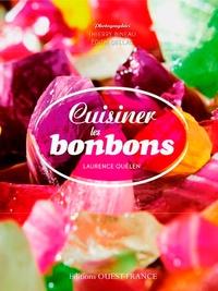 Cuisiner les bonbons - Laurence Quélen pdf epub